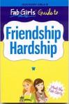 Fab Girls Guide to Friendship Hardship - Phoebe Kitanidis
