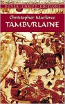Tamburlaine - Christopher Marlowe, Stephen Marlowe