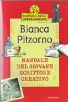 Il manuale del giovane scrittore creativo - Bianca Pitzorno, Antongionata Ferrari