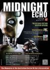 Midnight Echo Issue 6 (Midnight Echo magazine) - Alan Baxter, Cody Goodfellow, Jiraiya Cummings, Shane, Joanne Anderton, Stephen Dedman, Helen Stubbs, Andrew J McKiernan, David Conyers, Jason Fischer, David Kernot