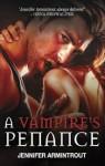 A Vampire's Penance - Jennifer Armintrout