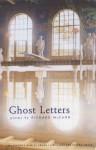 Ghost Letters - Richard McCann