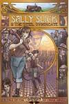 Sally Slick and the Steel Syndicate - Carrie Harris, Amanda Valentine, Dani Kaulakis