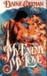 My Enemy, My Love - Elaine Coffman