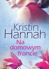 Na domowym froncie - Kristin Hannah