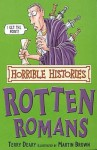The Rotten Romans (Horrible Histories) - Terry Deary, Martin Brown