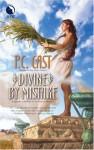 Divine By Mistake - James Griffin, P.C. Cast