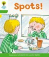 Spots! (Oxford Reading Tree, Stage 2, More Stories A) - Roderick Hunt, Alex Brychta