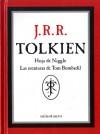 Hoja de Niggle / Las aventuras de Tom Bombadil - J.R.R. Tolkien, José M. Santamaría, Julio César Santoyo