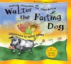 Walter the Farting Dog - William Kotzwinkle, Glenn Murray, Audrey Colman