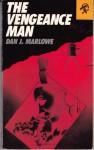 The Vengeance Man - Dan J. Marlowe