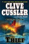 The Thief - Clive Cussler, Justin Scott