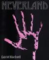 Neverland - Gabriel Blackwell
