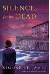 Silence for the Dead - Simone St. James