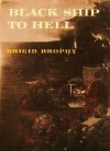 Black Ship to Hell - Brigid Brophy
