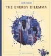 The Energy Dilemma - Jessica Gunderson