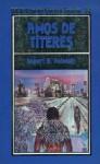 Amos de títeres - Robert A. Heinlein, Francisco Blanco