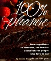100% Pleasure: From Appetizers to Desserts, the Low-Fat Cookbook for People Who Love to Eat - Nancy Baggett, Ruth Glick
