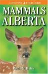 Mammals of Alberta (Lone Pine Field Guides) - Don Pattie, Chris Fisher