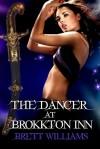 The Dancer at Brokkton Inn - Brett Williams