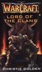 Lord of the Clans - Christie Golden
