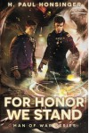 For Honor We Stand - H. Paul Honsinger