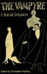 Vampyre: A Bedside Companion - Christopher Frayling