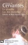 La gitanilla / Las dos doncellas - Miguel de Cervantes Saavedra, Rosa Navarro Durán