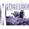 Panzwerwrecks X German Armour 1944-45 - Lee Archer