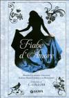 Fiabe d'Amore - Madame d'Aulnoy, Jeanne-Marie Leprince de Beaumont, Carlo Collodi