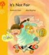 It's Not Fair (Oxford Reading Tree, Stage 5, More Stories) - Roderick Hunt, Alex Brychta