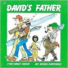 David's Father (Classic Munsch) - Robert Munsch, Michael Martchenko