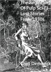 """Beginning of Pulp Sci-Fi: Lost Stories From 1930s - Chet Dembeck, E.E. """"Doc"""" Smith, Sewell Peaslee Wright"""