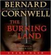 The Burning Land (Audio) - John Lee, John Lee, Bernard Cornwell