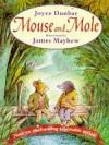 Mouse and Mole - Joyce Dunbar, James Mayhew