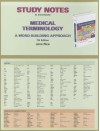 Study Notes for Medical Terminology: A Word Building Approach - Jane Rice