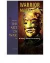 Warrior Marketing: Sun Tzu's The Art of War for Winning Market Positioning - Sun Tzu, Gary Gagliardi