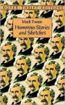 Humorous Stories and Sketches - Mark Twain, Philip Smith