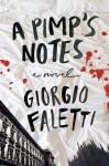 A Pimp's Notes: A Novel - Giorgio Faletti, Anthony Shugaar