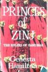 Princes of Zinj: The Rulers of Zanzibar - Genesta Hamilton, Elspeth Huxley