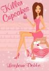 Killer Cupcakes - Leighann Dobbs