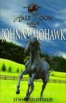 Johnny Mohawk - Jenny Oldfield