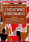 Unjustified Enrichment (Casebooks on the Common Law of Europe) - Jack Beatson, Mindy Chen-Wishart, Schrage E. J. H., Eltjo Schrage