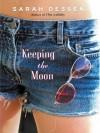Keeping the Moon - Sarah Dessen