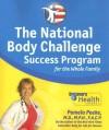 The National Body Challenge Success Program for the Whole Family - Pamela Peeke
