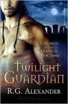 Twilight Guardian - R.G. Alexander