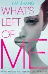 What's Left of Me - Kat Zhang