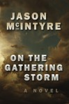 On The Gathering Storm - Jason McIntyre