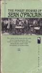 The Finest Stories of Sean O'Faolain - Seán Ó Faoláin