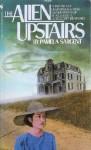 The Alien Upstairs - Pamela Sargent